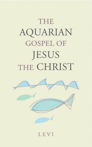 9780852073629: The Aquarian Gospel of Jesus the Christ