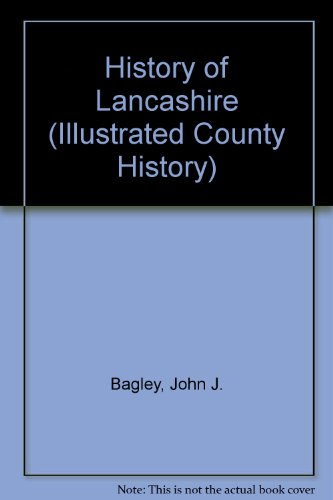 9780852080634: History of Lancashire (Illustrated County History)