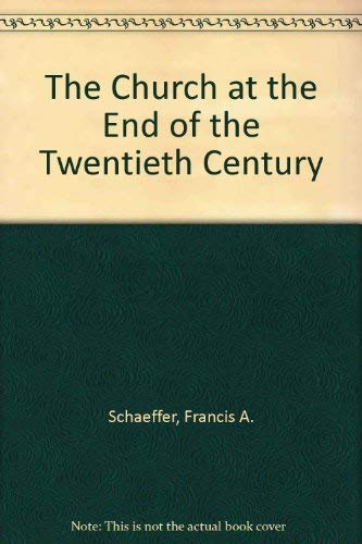 9780852110027: Church at the End of the Twentieth Century