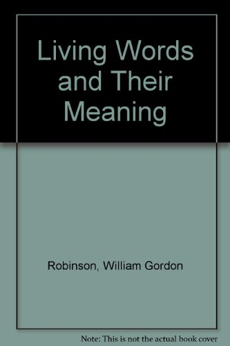 9780852130094: Living Words and Their Meaning