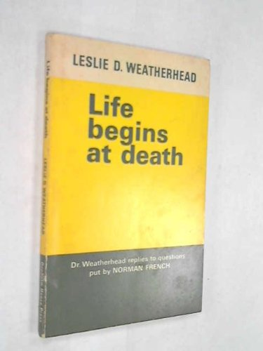 9780852130117: Life Begins at Death