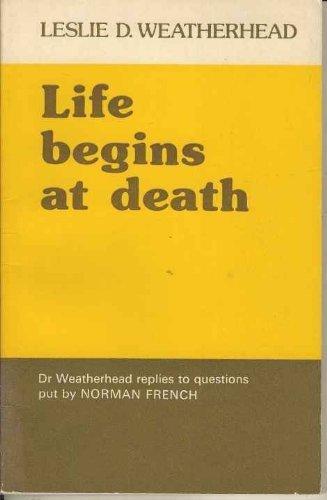 9780852131763: Life Begins at Death