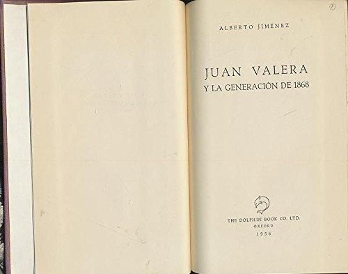 Juan Valera y la Generacion de 1868: Jimenez, Alberto.