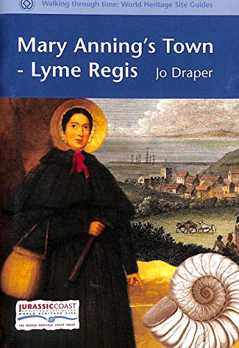 9780852169858: MARY ANNING'S TOWN: LYME REGIS (WALKING THROUGH TIME)