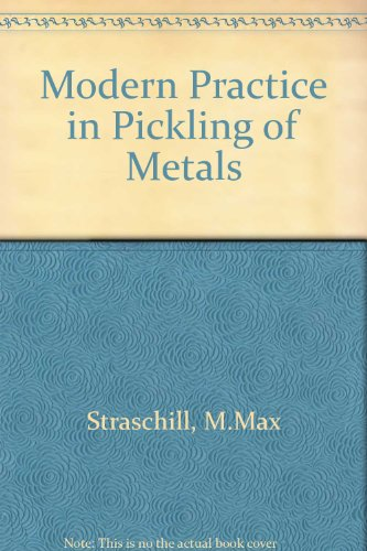 9780852180105: Modern Practice in Pickling of Metals