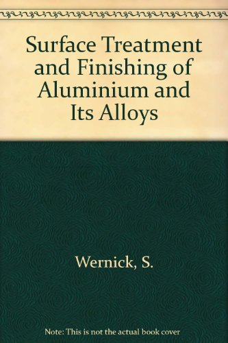 9780852180419: Surface Treatment and Finishing of Aluminium and Its Alloys