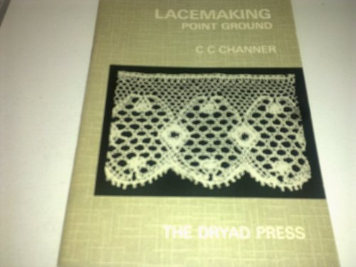 9780852190258: Lace Making: Point Ground