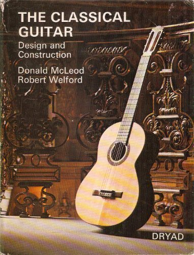 9780852190777: The classical guitar: Design and construction