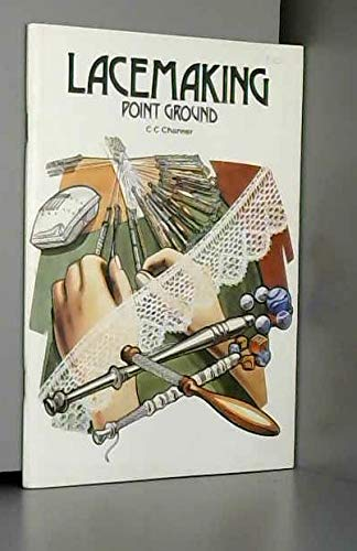 9780852191163: Lace Making: Point Ground