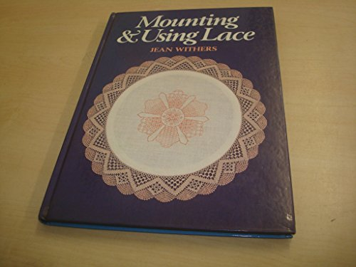 9780852195901: Mounting and Using Lace