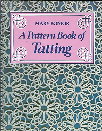 Pattern Book of Tatting (0852195958) by Mary Konior