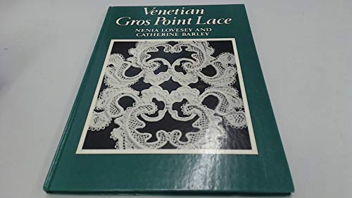 9780852196311: Venetian Gros Point Lace