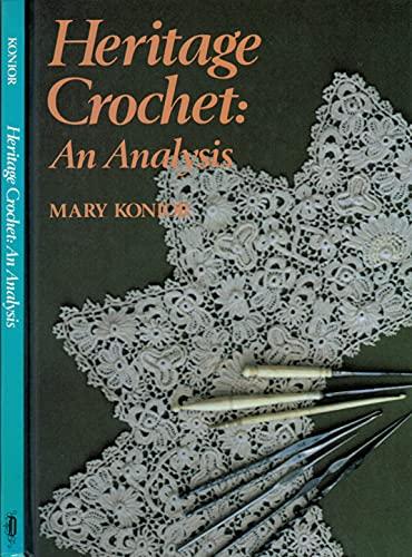 9780852196427: Heritage Crochet: An Analysis