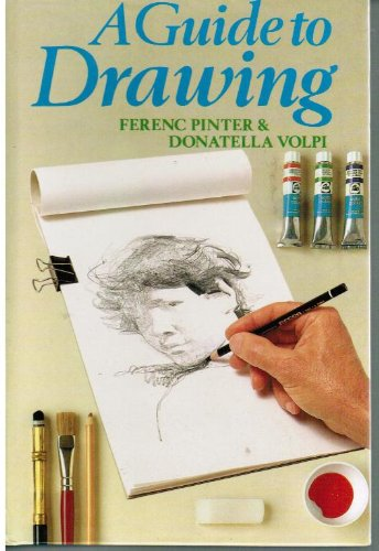 9780852196458: Guide to Drawing, A by Pinter, Ferenc; Volpi, Donatella