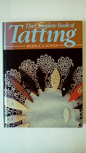 9780852196526: The Complete Book of Tatting