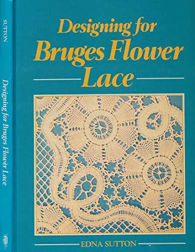 9780852196892: Designing for Bruges Flower Lace..