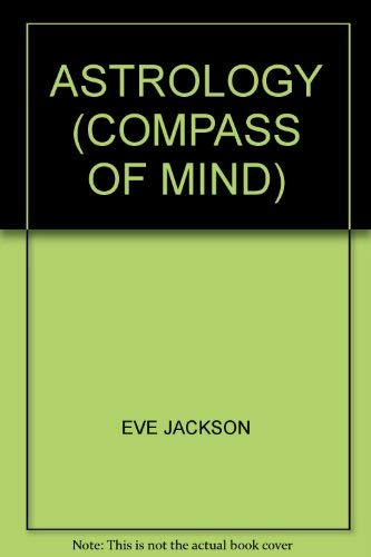 9780852196991: Astrology (Compass of mind)