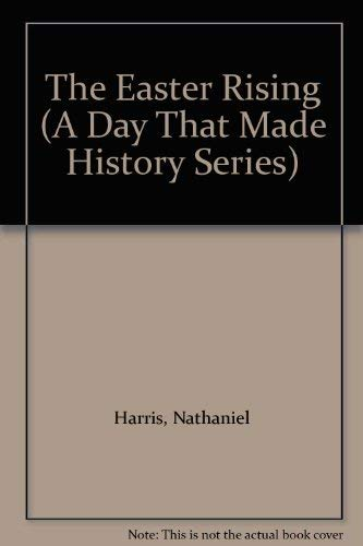9780852197189: The Easter Rising (A Day That Made History Series)