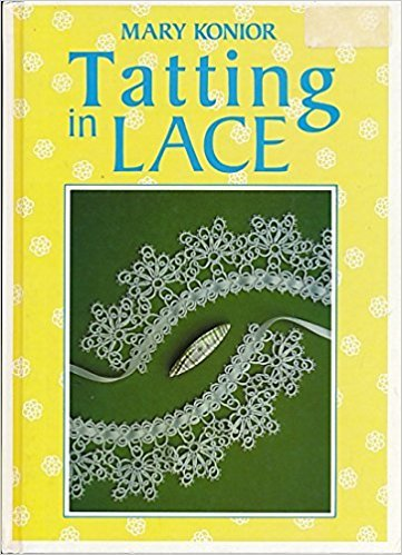 Tatting in Lace (0852197225) by Mary Konior