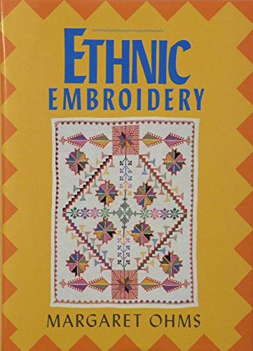 Ethnic Embroidery: Ohms, Margaret