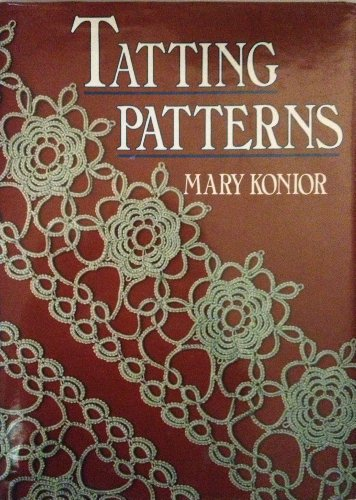 Tatting Patterns (0852198000) by Mary Konior