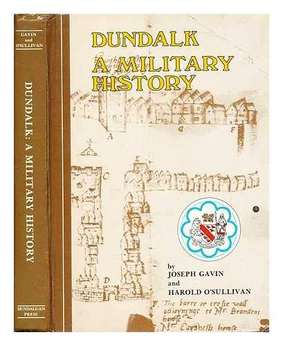 9780852211113: Dundalk: A Military History