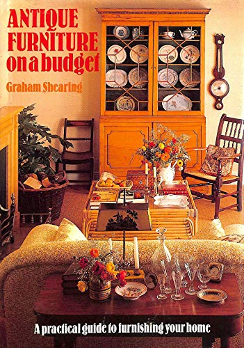 ANTIQUE FURNITURE ON A BUDGET