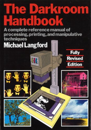 9780852231883: The Darkroom Handbook