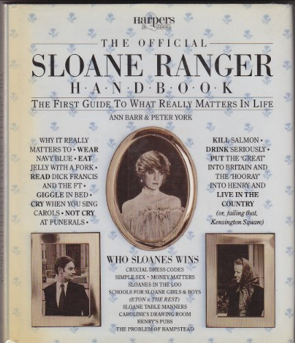 9780852232484: The Official Sloane Ranger Handbook: The First Guide to What Really Matters in Life