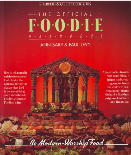 """Harpers and Queen"""" Official Foodie Handbook: Barr, Ann and"""