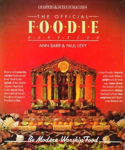 "Harpers and Queen"" Official Foodie Handbook (A: Levy, Paul, Barr,"