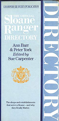 Official Sloane Ranger Directory (Harpers & Queen): Peter York, Ann