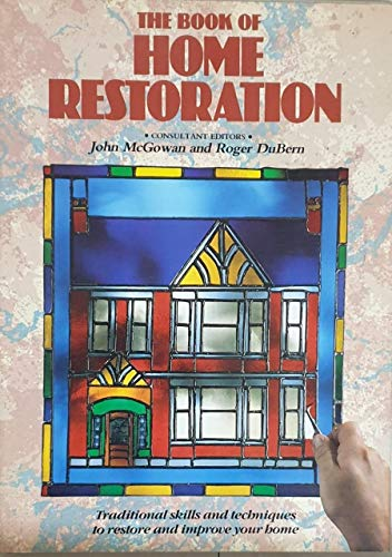 9780852233986: The Book of Home Restoration