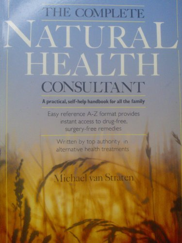 9780852234549: The Complete Natural Health Consultant