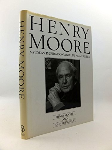 9780852234976: Henry Moore: My Ideas, Inspiration and Life as an Artist