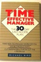The Time-effective Manager: Bird, Michael