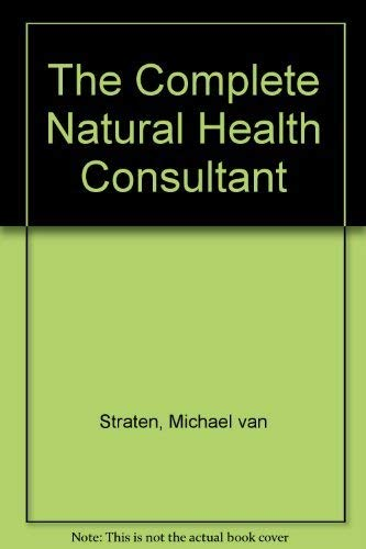 9780852235614: The Complete Natural Health Consultant