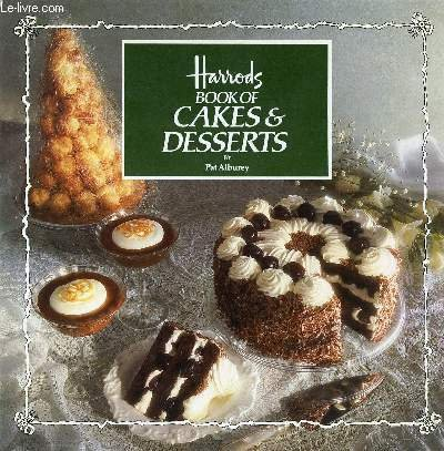 9780852235775: Harrods Book of Cakes & Desserts