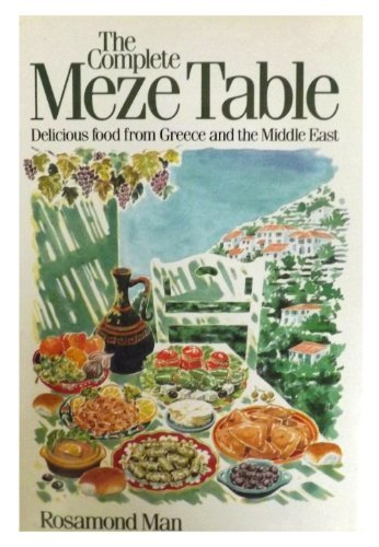 9780852235911: Complete Meze Table Delicious Food From