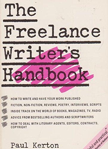 Freelance Writer's Handbook (0852235941) by Paul Kerton; Colin Greenland