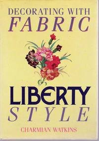 Decorating with Fabric: Liberty Style: Charmian Watkins