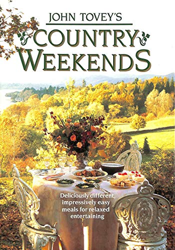 John Tovey's Country Weekends