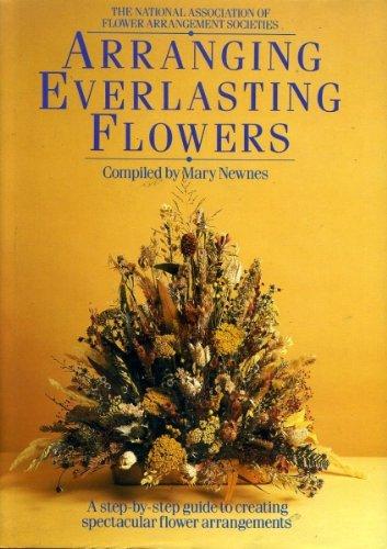 9780852236277: National Association of Flower Arrangement Societies: Arranging Everlasting Flowers