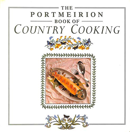 9780852236543: The Portmeirion Book of Country Cooking