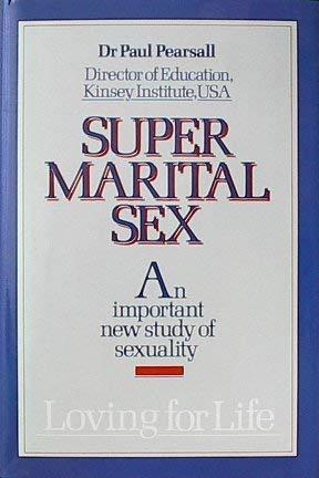Super Marital Sex: Paul Pearsall