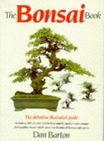 9780852237427: The Bonsai Book: The Definitive Illustrated Guide Including Step-by-step Instructions and the Author's Own Unique Photographic Record Which Spans Two Decades of Bonsai Cultivation