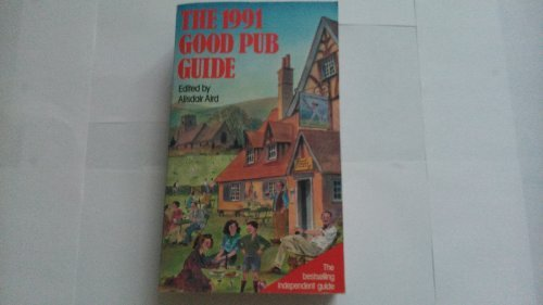 The 1991 Good Pub Guide