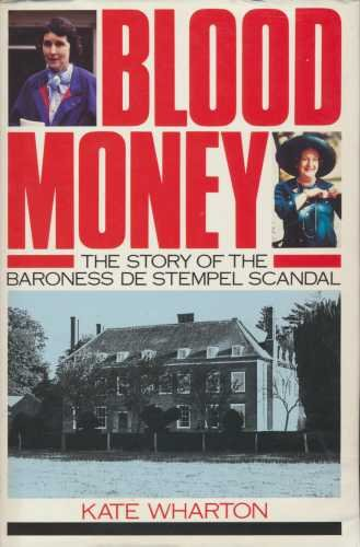9780852239759: BLOOD MONEY the Story of the Baroness De Stempel Scandal