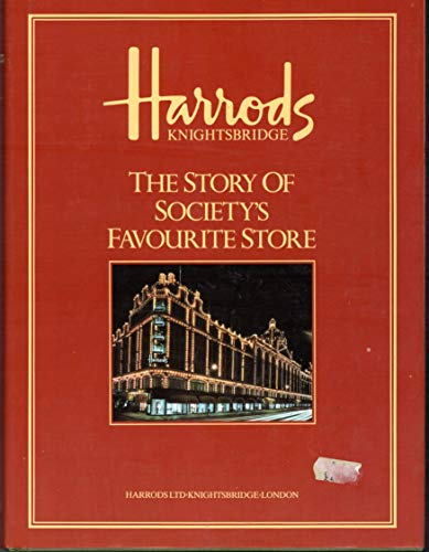 9780852239896: Harrods: The Story of Society's Favourite Store