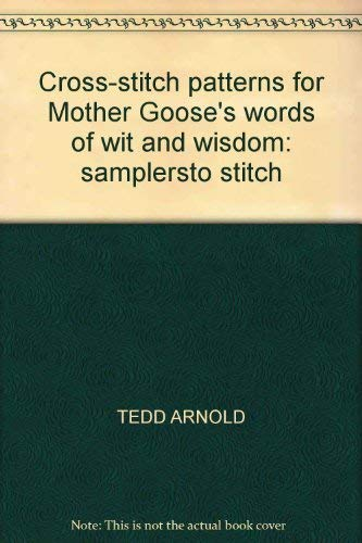 9780852239957: Cross-stitch Patterns for Mother Goose's Words of Wit and Wisdom